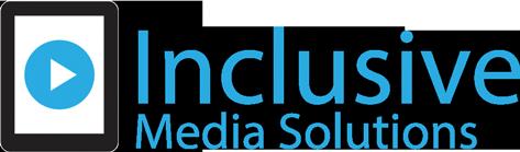 Inclusive Media Solutions